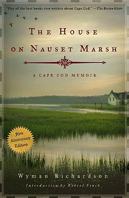 The House On Nauset Marsh By Richardson, Wyman
